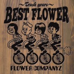 BEST FLOWER~Trash Years~
